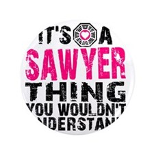 "Sawyer Thing 3.5"" Button"