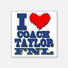 "I Love Coach Taylor Square Sticker 3"" x 3"""