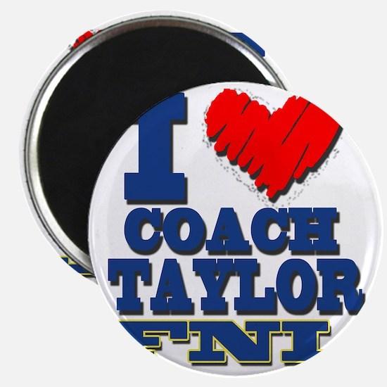 I Love Coach Taylor Magnet