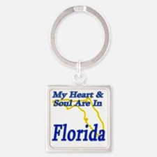 My Heart  Soul Are In Florida Square Keychain