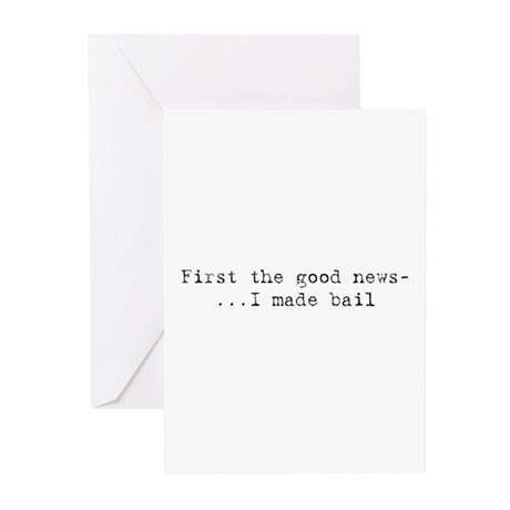 Good News - I Made Bail Greeting Cards (Package of