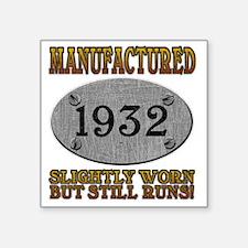 """1932 Square Sticker 3"""" x 3"""""""