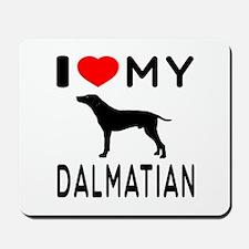 I Love My Dalmatian Mousepad