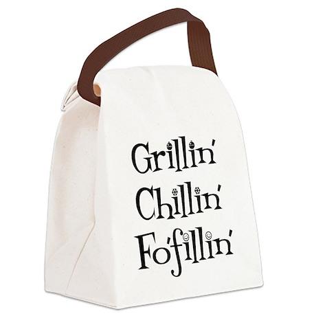 GrillinChillinFofillin Canvas Lunch Bag