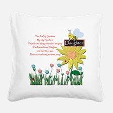 You Are My Sunshine Daughter Square Canvas Pillow