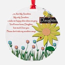 You Are My Sunshine Daughter Ornament