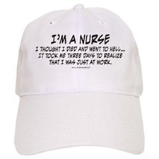 Nurse_-_I_thought_I_died Baseball Cap