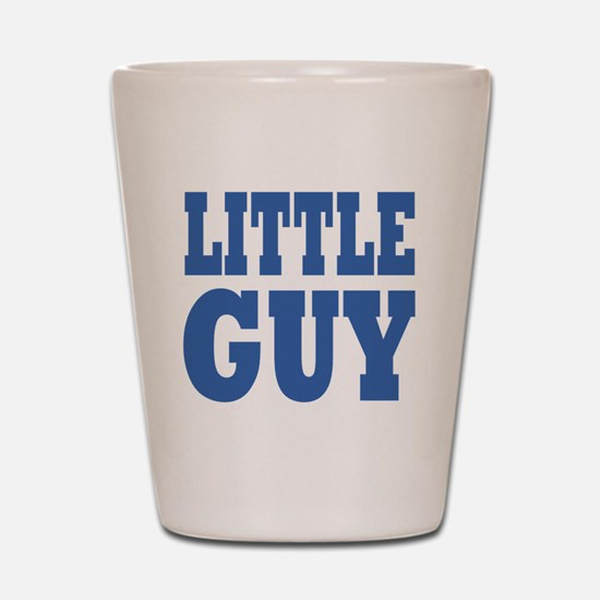 Little Guy Shot Glass