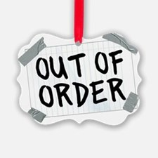 Out of Order Ornament