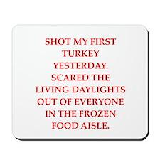 turkey shoot Mousepad