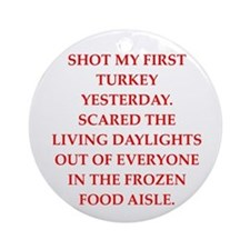 Turkey Shoot (round) Round Ornament