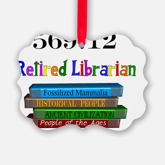 Retired Librarian 569.12 Ornament