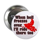 Hell Freezes Over Button