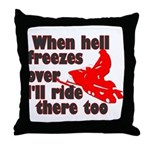 Hell Freezes Over Throw Pillow