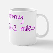 mommyjustran26_pink Mug