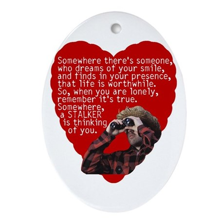Stalker Anti-Valentine Oval Ornament