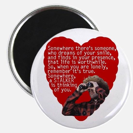 Stalker Anti-Valentine Magnet