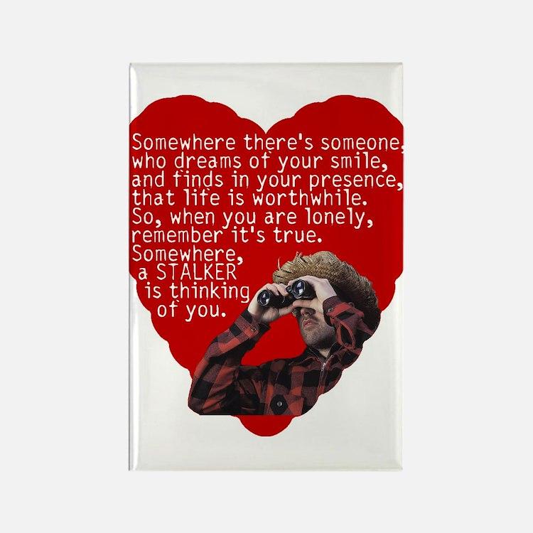Stalker Anti-Valentine Rectangle Magnet