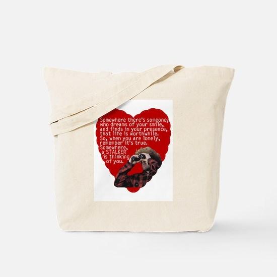 Stalker Anti-Valentine Tote Bag