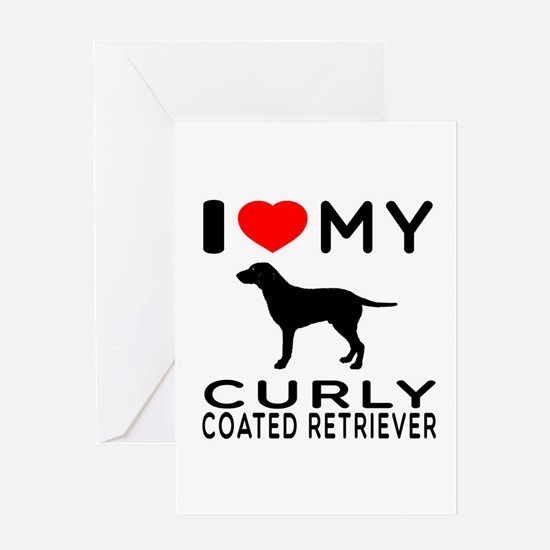 I Love My Curly-Coated Retriever Greeting Card