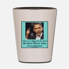 Obama Born p Shot Glass