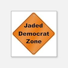 """Jaded_Democrat_10x10_RK2010 Square Sticker 3"""" x 3"""""""