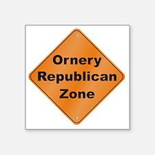 "Ornery_Republican_10x10_RK2 Square Sticker 3"" x 3"""