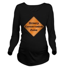 Ornery_Conservative_ Long Sleeve Maternity T-Shirt
