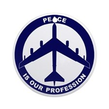 Peace Is Our Profession - B-52G Blu Round Ornament