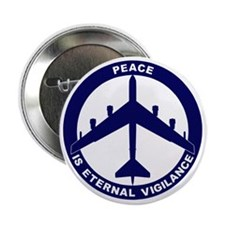 "Peace Is Eternal Vigilance - B-52H Bl 2.25"" Button"