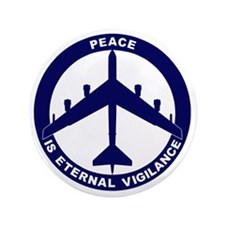 "Peace Is Eternal Vigilance - B-52H Blu 3.5"" Button"