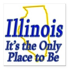 "Illinois  Its the Only P Square Car Magnet 3"" x 3"""