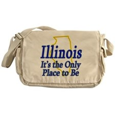Illinois  Its the Only Place to Be Messenger Bag