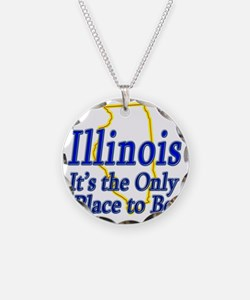 Illinois  Its the Only Place Necklace