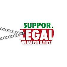 LegalImmigrationYardSign Dog Tags