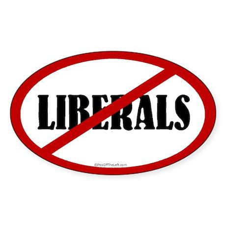 No Liberals Oval Sticker