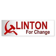 Communist Clinton For Change Bumper Bumper Sticker