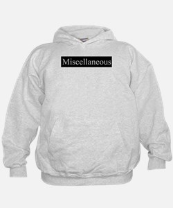 Miscellaneous Hoodie