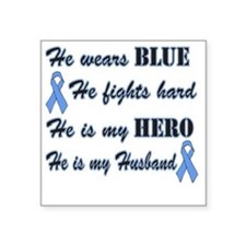 "He is Husband Lt Blue Hero Square Sticker 3"" x 3"""