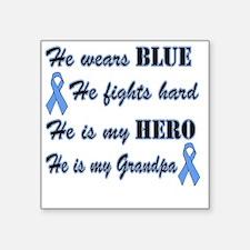 "He is Grandpa Lt Blue Hero Square Sticker 3"" x 3"""