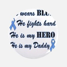 """He is Daddy Lt Blue Hero 3.5"""" Button"""