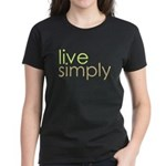 live simply Women's Dark T-Shirt