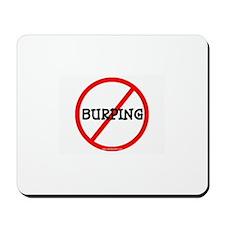 NO BURPING Mousepad