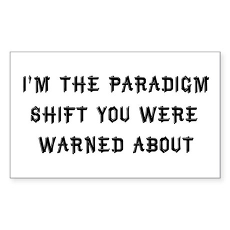 Paradigm Shift Rectangle Sticker