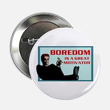 BOREDOM Button