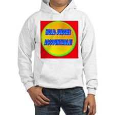 HOLD JUDGES ACCOUNTABLE!(banner) Hoodie
