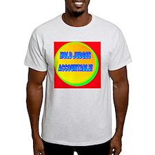 HOLD JUDGES ACCOUNTABLE!(framed pane T-Shirt