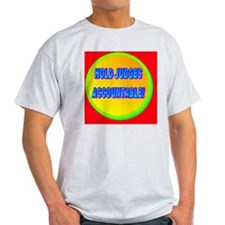 HOLD JUDGES ACCOUNTABLE!(oval portra T-Shirt