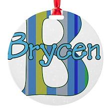 brycen Ornament