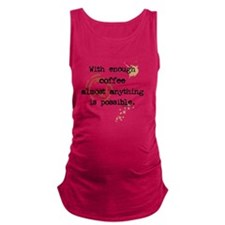 coffeepossibilities Maternity Tank Top